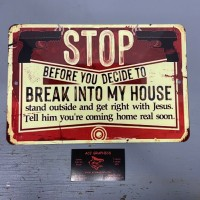 BEFORE YOU BREAK INTO MY HOUSE NO TRESPASS 2ND AMENDMENT TIN SIGN