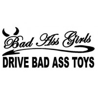 bad ass girls drive bad ass toys