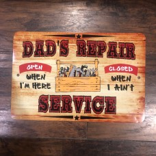 dads repair service metal sign
