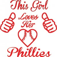 THIS GIRL LOVES HER PHILLIES T-SHIRT