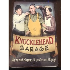 Knucklehead garage three stooges Metal sign