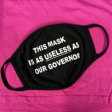useless as our governor  Breathable and Reusable Face Mask