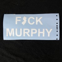 FUCK MURPHY sticker NJ car decal sticker